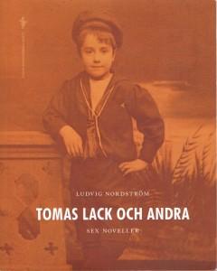Tomas Lack och andra, samlingsvolym från 2012. 100 kronor + porto